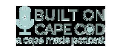 Built On CC Podcast | Captain David Kelley House Bed & Breakfast, Cape Cod